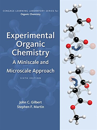 Experimental Organic Chemistry: A Miniscale & Microscale Approach (Cengage Learning Laboratory Series for Organic Chemistry)