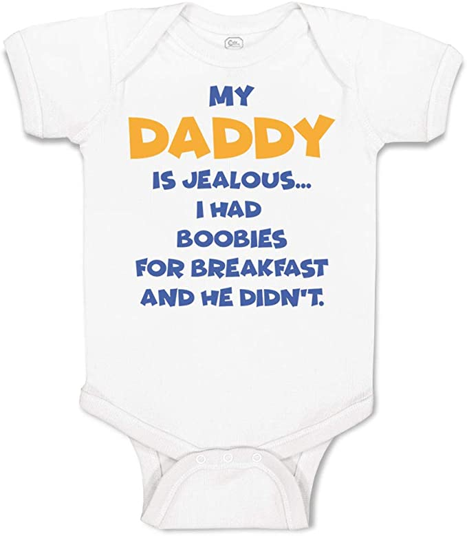 Cute Rascals My Daddy is Jealous I Had Boobs for Breakfast Cotton Toddler T-Shirt Jersey