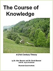 The Course of Knowledge: A 21st Century Theory (The Knowledge Series)