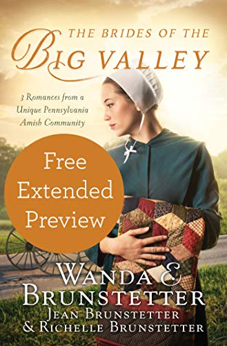 FREE EXTENDED PREVIEW 3 Short Stories of Love in a Unique Amish Community   In an area of Pennsylvania called The Big Valley, a uniquely blended Amish community thrives in which 3 distinct groups of Amish identify themselves by the colors of their bu...