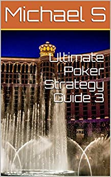 Ultimate poker strategy