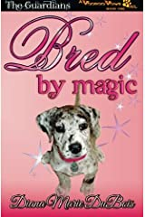 Bred by Magic: The Guardians-A Voodoo Vows Tail Book 1 (Volume 1) Paperback