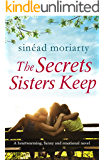 The Secrets Sisters Keep: A heartwarming, funny and emotional novel (The Devlin Sisters Book 2)
