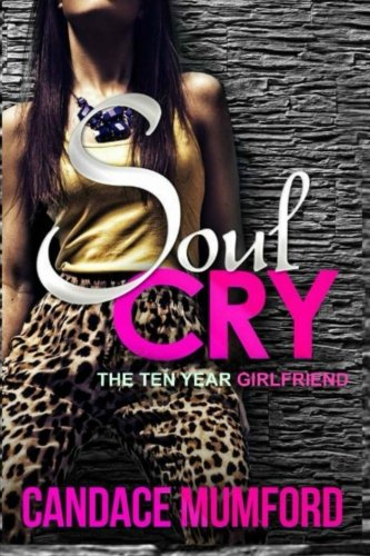 Soul Cry: The Ten Year Girlfriend ebook