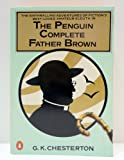 The Penguin Complete Father Brown (Father Brown Mystery)