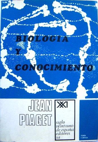 Descargar Libro Biología Y Conocimiento: Ensayo Sobre Las Relaciones Entre Las Regulaciones Orgánicas Y Los Procesos Cognoscitivos Jean Piaget