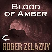 Blood of Amber: The Chronicles of Amber, Book 7 Audiobook by Roger Zelazny Narrated by Wil Wheaton