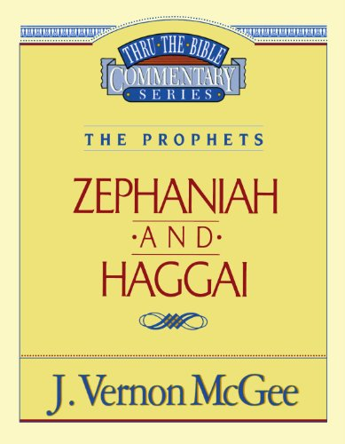 Zephaniah / Haggai - Book #31 of the Thru the Bible