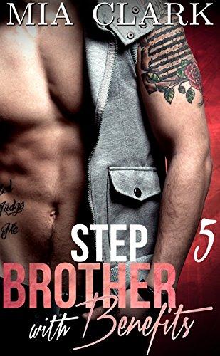 Stepbrother Benefits 5 Mia Clark ebook product image
