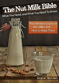 Nut Milk Bible Definitive Guide ebook product image