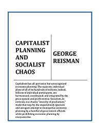 CAPITALIST PLANNING AND SOCIALIST CHAOS