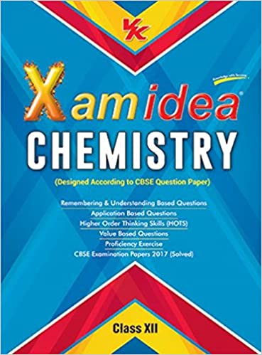 Xam Idea Chemistry Class 12 Pdf 2018