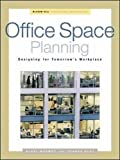 Office Space Planning: Designing For Tomorrows Workplace (Professional Architecture)