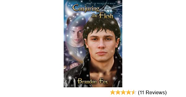 Conjuring The Flesh Pledged To Magic Book 2 Kindle Edition By