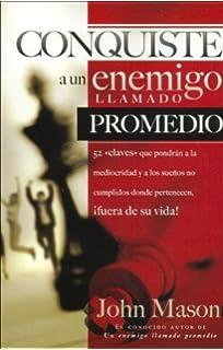 Conquiste al enemigo llamado promedio (Spanish Edition)