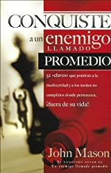 Conquiste A Unl Enemigo Llamado Promedio/ Conquering an Enemy Called Average