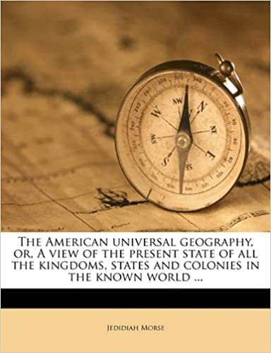 The American universal geography, or, A view of the present state of all the kingdoms, states and colonies in the known world ... Volume 2
