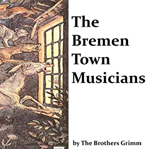 The Bremen Town Musicians Audiobook