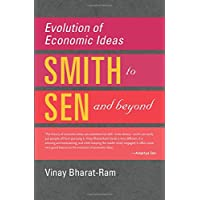 Evolution of Economic Ideas: From Adam Smith to Amartya Sen and Beyond