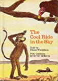 The Cool Ride in the Sky, Diane Wolkstein, 039482489X