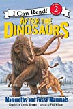 img - for After the Dinosaurs: Mammoths and Fossil Mammals (I Can Read Level 2) book / textbook / text book