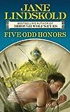 Five Odd Honors, Jane Lindskold, 0765356236