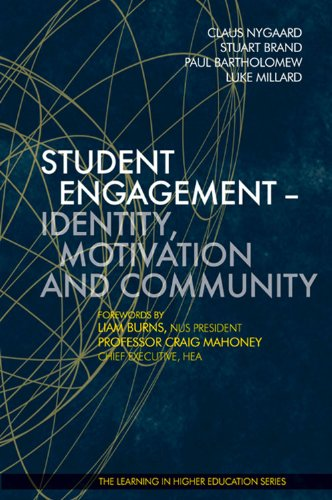 Student Engagement: Identity, Motivation and Community (Learning in Higher Education series)