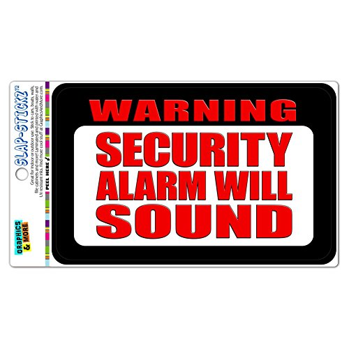 Warning Security Alarm Will Sound SLAP-STICKZ(TM) Premium Laminated Sticker Sign