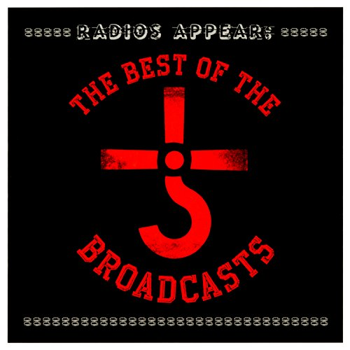 Radios Appear: The Best of the...