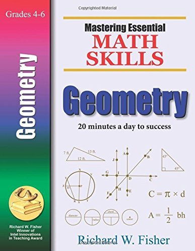 Mastering Essential Math Skills Geometry: 20 Minutes a Day to Success by Richard W. Fisher (2008-04-21)