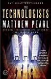 The Technologists, Matthew Pearl, 081297803X
