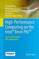 High-Performance Computing on the Intel Xeon Phi Front Cover