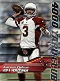 2014 Topps 4000 Yard Club #4 Carson Palmer - Arizona Cardinals (Football Cards)