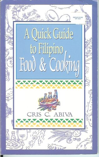 A Quick Guide To Filipino Food & Cooking