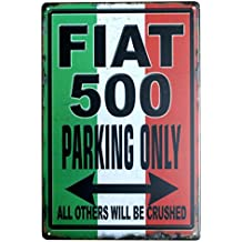 PLUMTALL Vintage Retro Decoration Metal Signs Fiat 500 Parking Only Art Decor Tin Sign Posters for Home(8 x 12 inches)