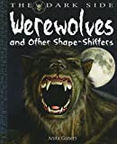 Werewolves and Other Shape-Shifters, Anita Ganeri, 144881572X