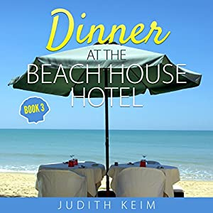 Dinner at the Beach House Hotel Audiobook