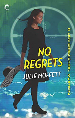 (No Regrets: A Lexi Carmichael Mystery, Book Ten)