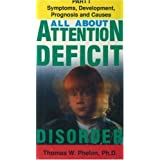 All about Attention Deficit Disorder, Volume I