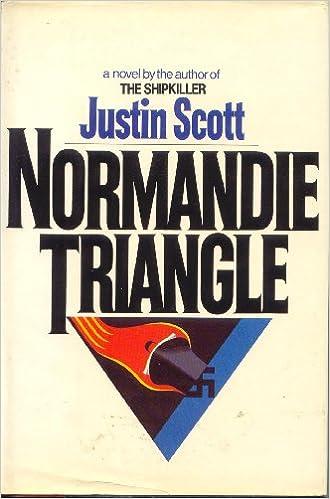 Normandie Triangle: Scott, Justin: 9780345306401: Amazon.com: Books