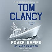 Tom Clancy: Power and Empire: A Jack Ryan Novel, Book 18 | Marc Cameron