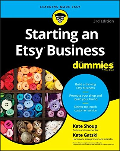 Starting An Etsy Business For Dummies  For Dummies  Business   Personal Finance