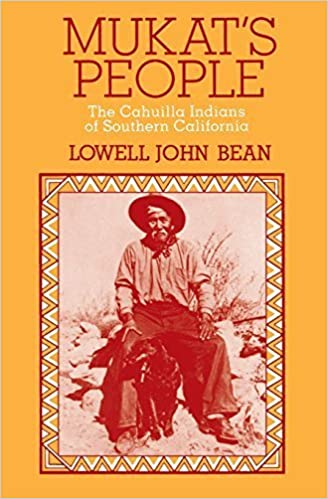 Book Mukat's People: The Cahuilla Indians of Southern California by Lowell John Bean (1974-08-20)