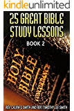 25 GREAT BIBLE STUDY LESSONS: BOOK 2