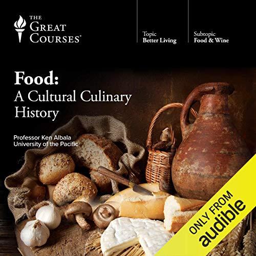 Food: A Cultural Culinary History