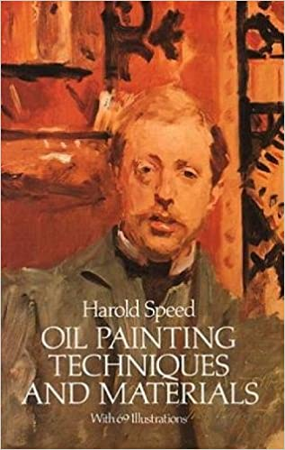 Oil Painting Techniques And Materials Harold Speed Pdf