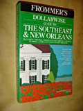 Dollarwise Guide to the Southeast and New Orleans, 1984-85, George McDonald, 0671467956