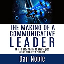 The Making of a Communicative Leader