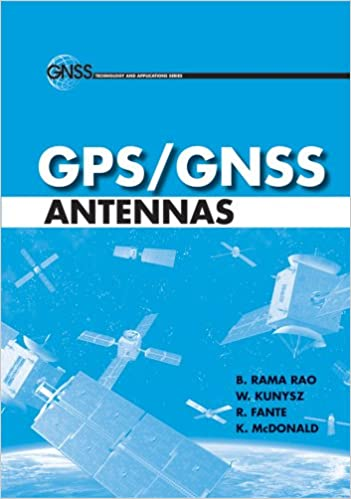 Gpsgnss antennas gnss technology and applications b rama rao w gpsgnss antennas gnss technology and applications kindle edition fandeluxe Images