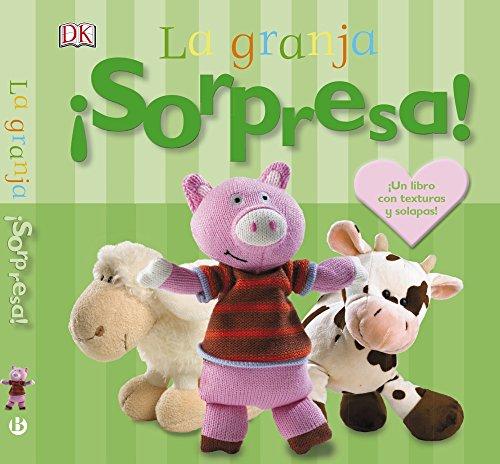 ¡Sorpresa! La granja (Castellano - A Partir De 0 Años - Libros Con Texturas - ¡Sorpresa!)